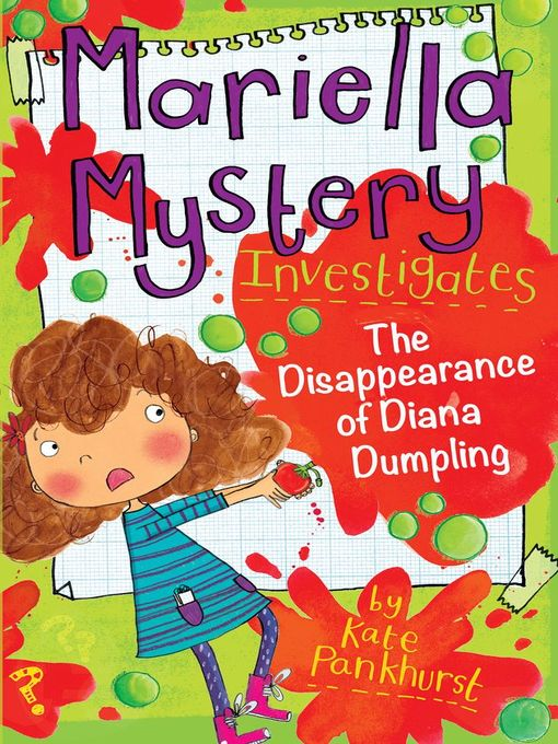 Title details for The Disappearance of Diana Dumpling by Kate Pankhurst - Available