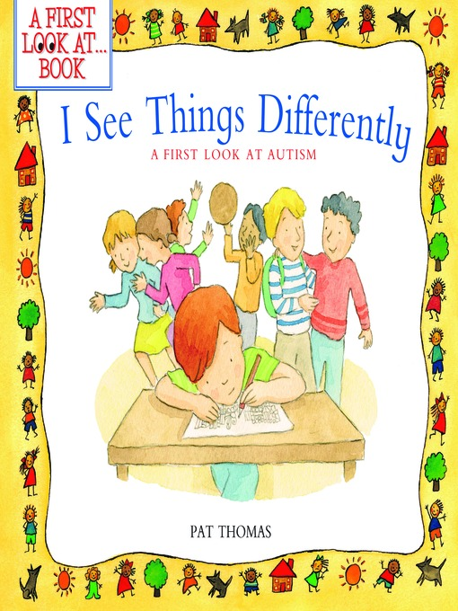 Title details for I See Things Differently by Pat Thomas - Available