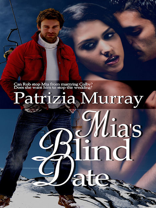 Title details for Mia's Blind Date by Patrizia Murray - Available