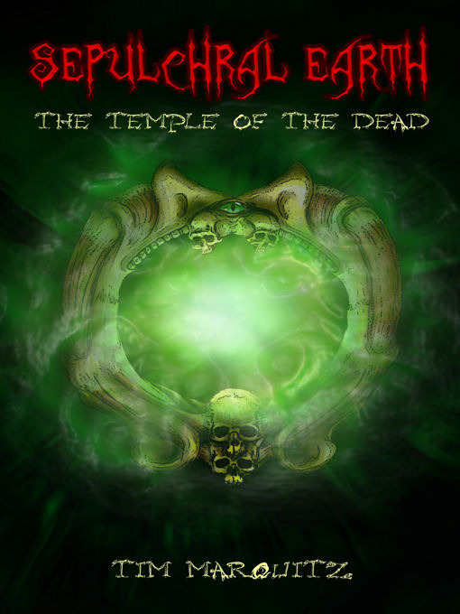 Title details for The Temple of the Dead by Tim Marquitz - Available