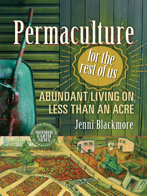 Title details for Permaculture for the Rest of Us by Jenni Blackmore - Wait list