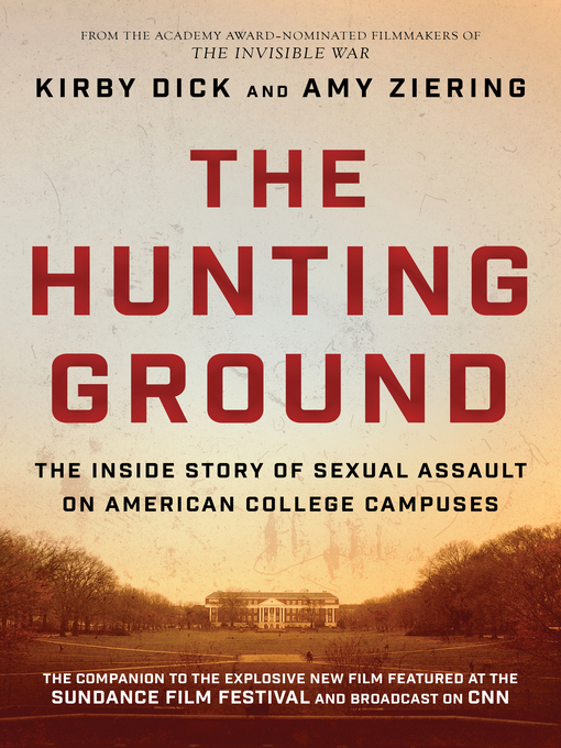 Title details for The Hunting Ground by Kirby Dick - Available
