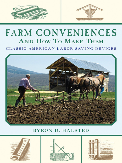 Title details for Farm Conveniences and How to Make Them by Byron D. Halsted - Available