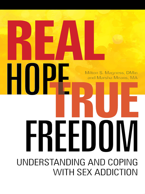 Title details for Real Hope, True Freedom by Milton S Magness - Available
