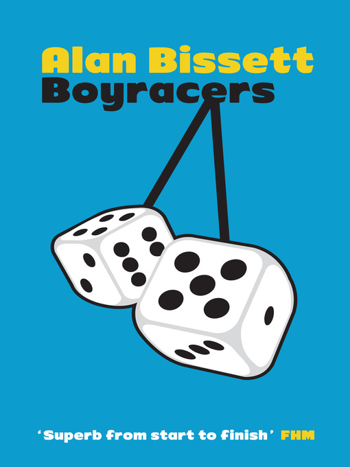 Title details for Boyracers by Alan Bissett - Available