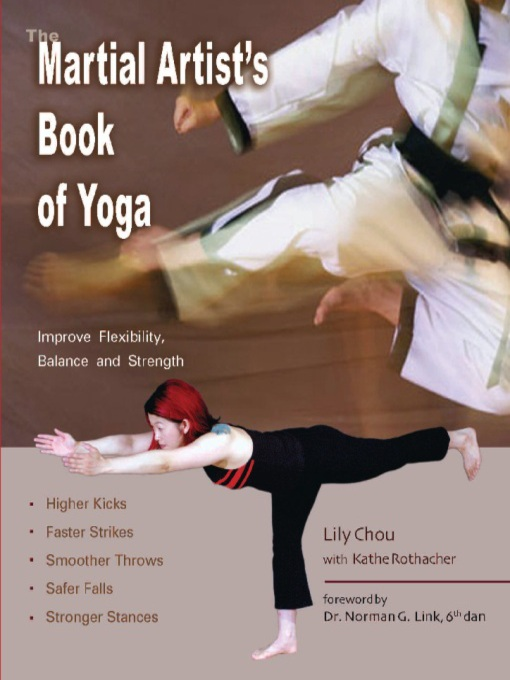 Title details for The Martial Artist's Book of Yoga by Lily Chou - Available