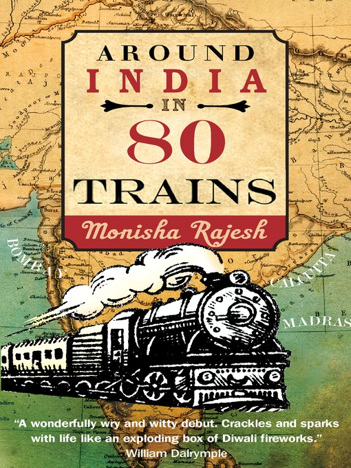 Title details for Around India in 80 Trains by Monica Rajesh - Available