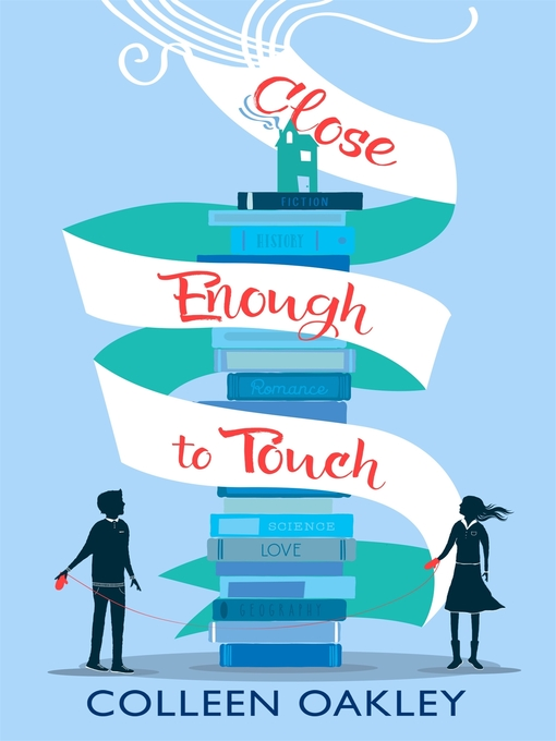 Title details for Close Enough to Touch by Colleen Oakley - Available