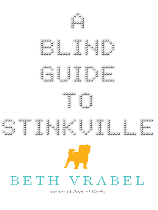 Title details for A Blind Guide to Stinkville by Beth Vrabel - Wait list