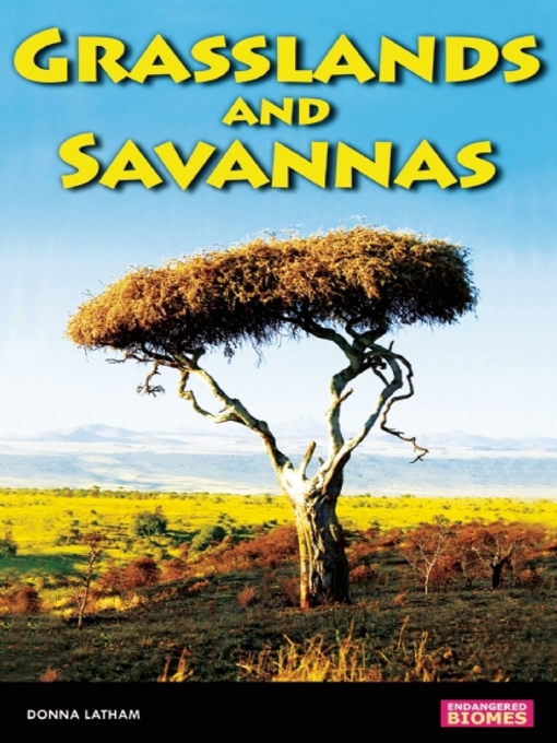Title details for Savannas and Grasslands by Donna Latham - Wait list