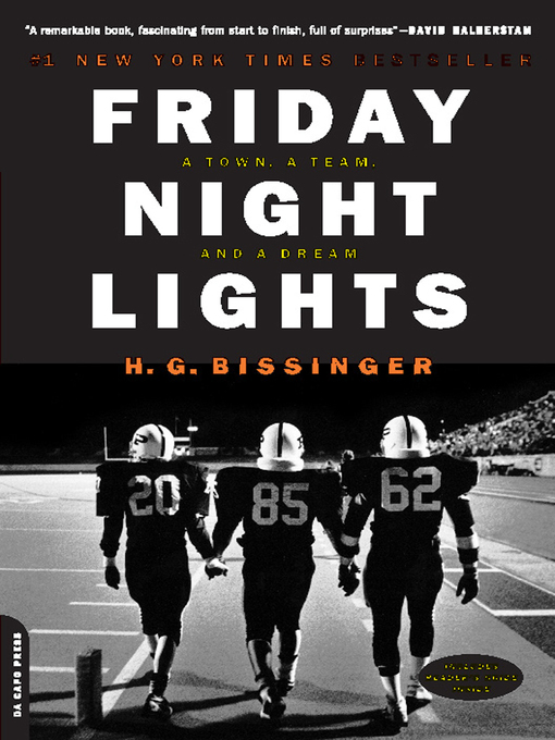 Title details for Friday Night Lights by H.G. Bissinger - Available