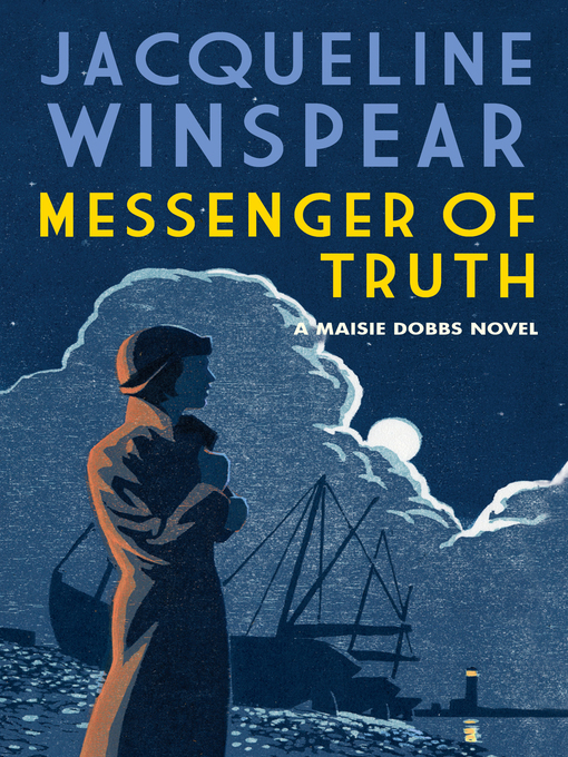Title details for Messenger of Truth by Jacqueline Winspear - Wait list