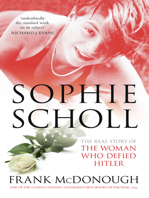 Title details for Sophie Scholl by Frank McDonough - Available