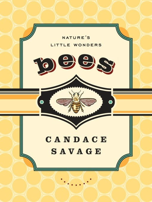 Title details for Bees by Candace Savage - Wait list