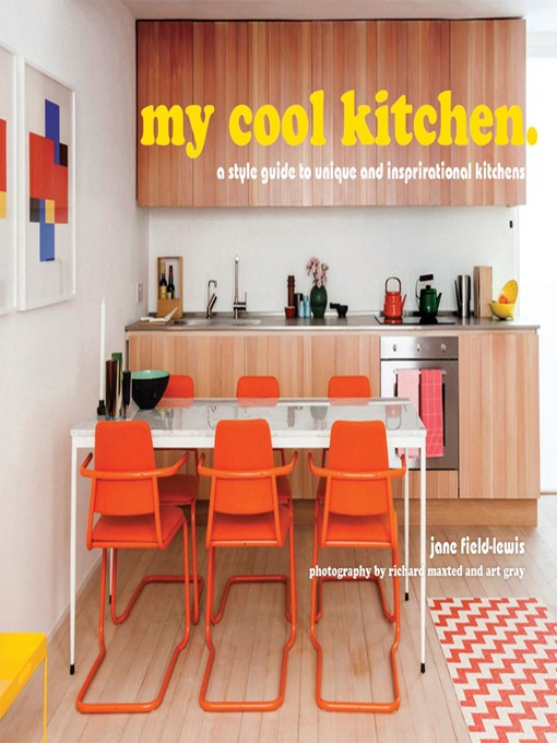Title details for My Cool Kitchen by Jane Field-Lewis - Available