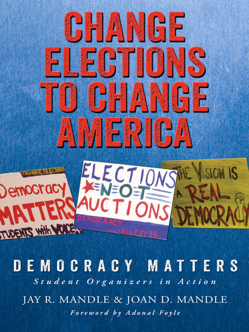 Title details for Change Elections to Change America by Jay R. Mandle - Available