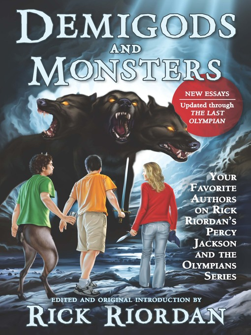 Title details for Demigods and Monsters by Rick Riordan - Wait list