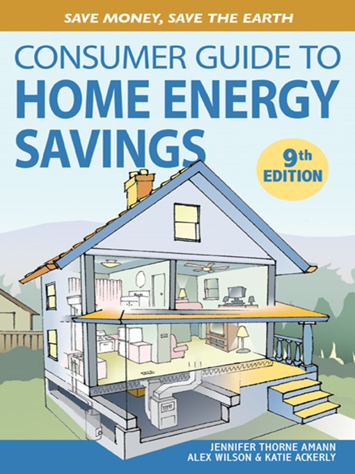 Le Details For Consumer Guide To Home Energy Savings By Jennifer Thorne Amann Available