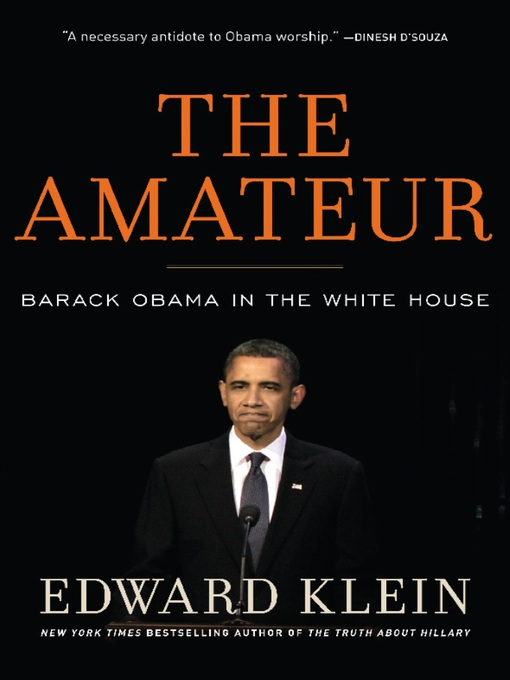 Title details for The Amateur by Edward Klein - Available