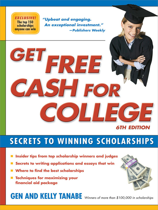 Title details for Get Free Cash for College by Gen Tanabe - Available