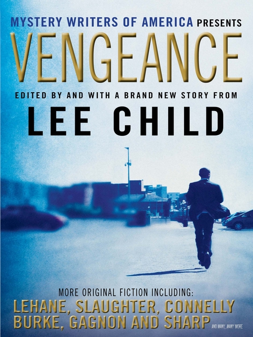 Title details for Vengeance by Lee Child - Wait list