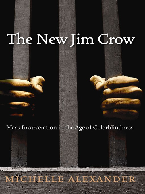 Title details for The New Jim Crow by Michelle Alexander - Wait list