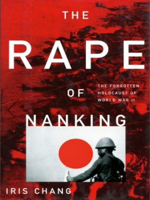 a review of the rape of nanking the forgotten holocaust of world war ii a non fiction book by iris c The rape of nanking: the forgotten holocaust of world the forgotten holocaust of world war ii by iris chang paperback review in her important new book.