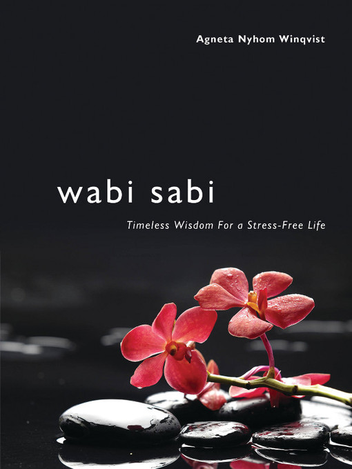Title details for Wabi Sabi by Agneta Nyholm Winqvist - Available