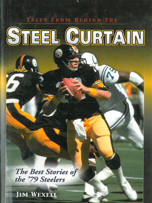 Amazing Title Details For Tales From Behind The Steel Curtain By Jim Wexell   Wait  List