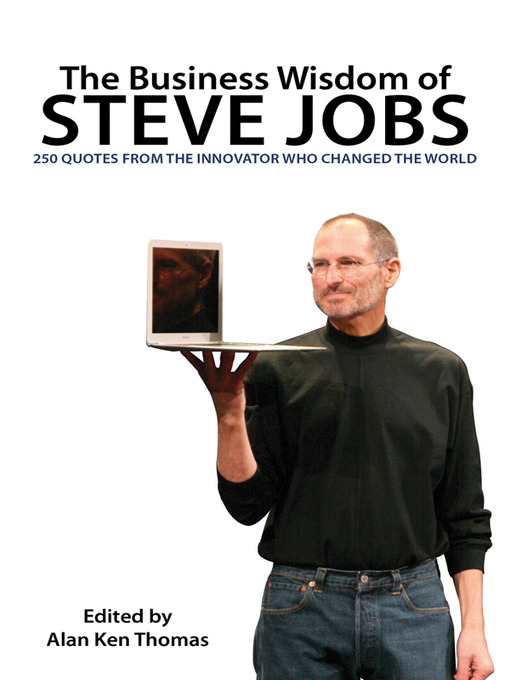 Title details for The Business Wisdom of Steve Jobs by Alan Ken Thomas - Available