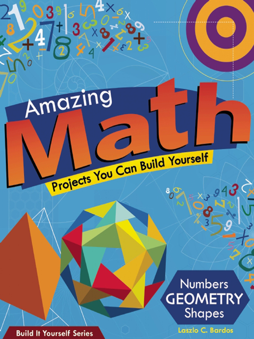 Title details for Amazing Math Projects by Lazlo C. Bardos - Available