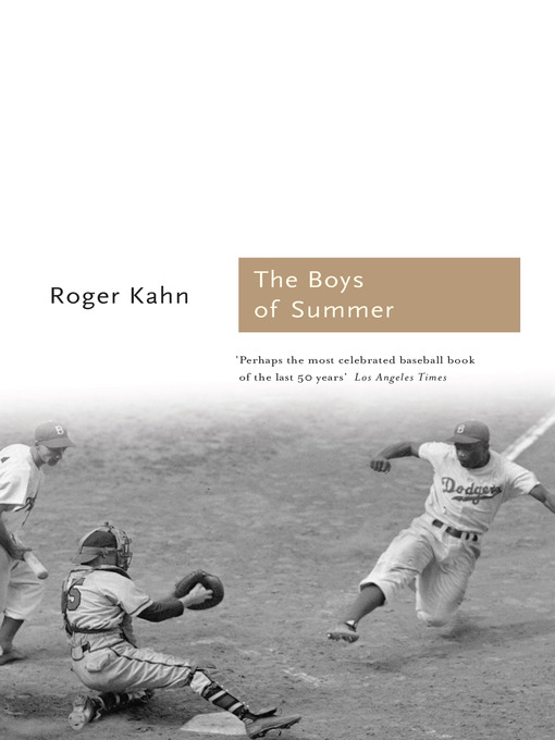 Title details for The Boys of Summer by Roger Kahn - Wait list
