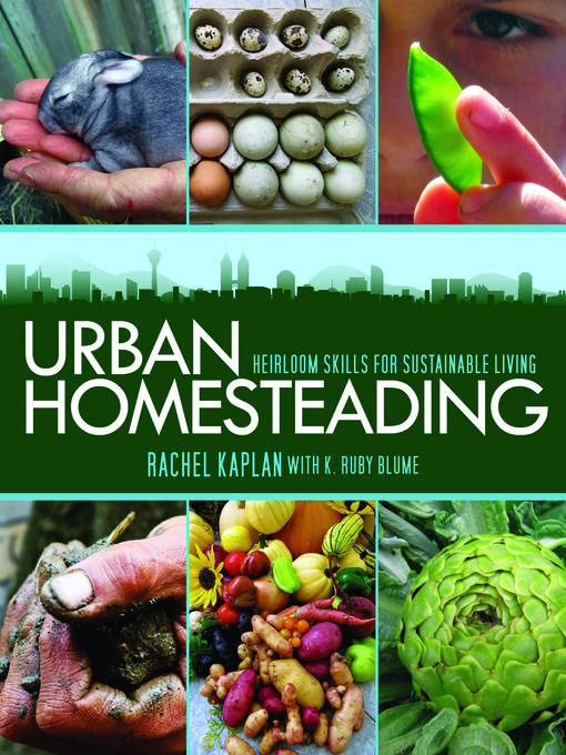 Title details for Urban Homesteading by Rachel Kaplan - Available