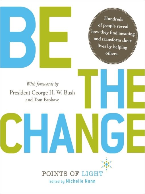 Title details for Be the Change! by Michelle Nunn - Available