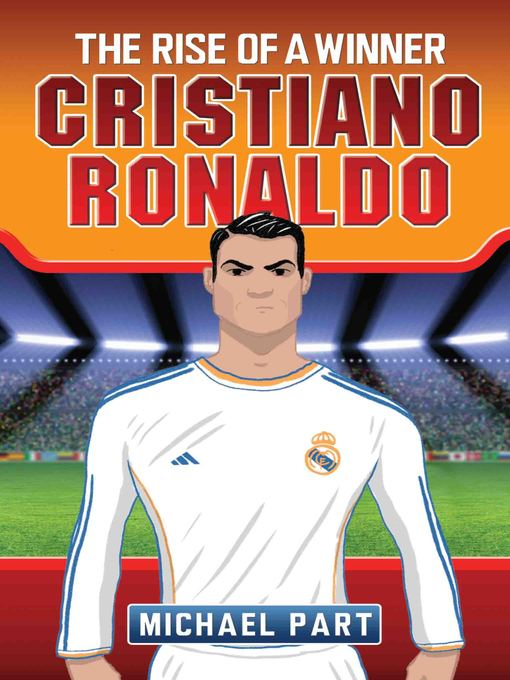 Cover of Cristiano Ronaldo--The Rise of a Winner