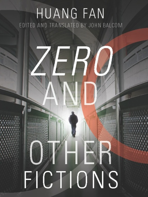 Title details for Zero and Other Fictions by Huang Fan - Available