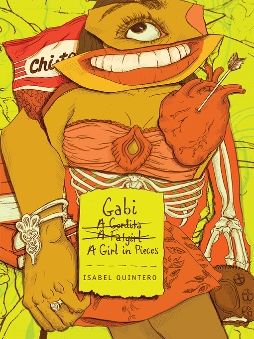 Title details for Gabi, a Girl in Pieces by Isabel Quintero - Available