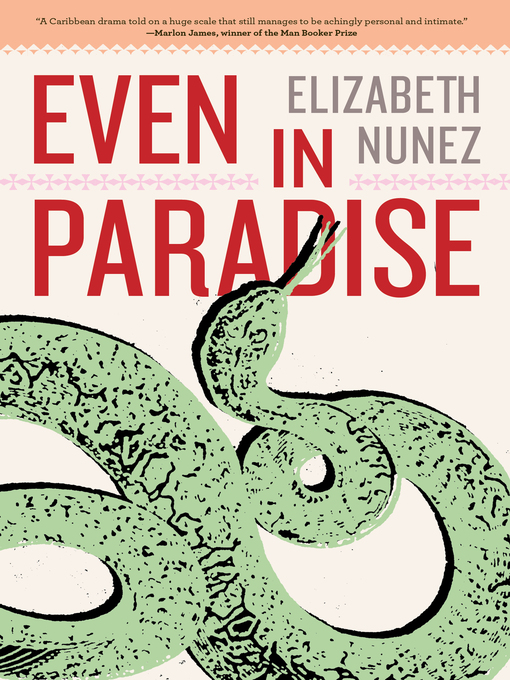 Title details for Even in Paradise by Elizabeth Nunez - Available
