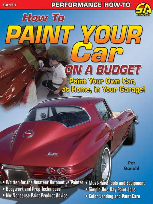 Title details for How to Paint Your Car on a Budget by Pat Ganahl - Available
