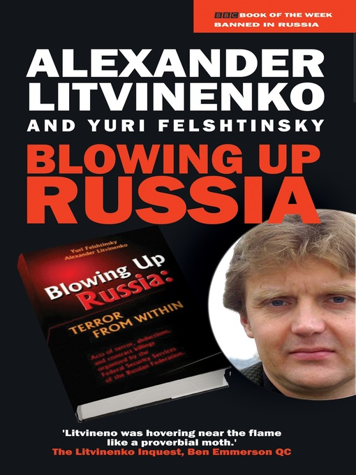 Title details for Blowing up Russia by Alexander Litvinenko - Available
