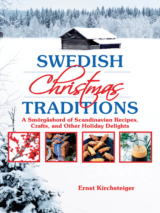 Title details for Swedish Christmas Traditions by Ernst Kirchsteiger - Available