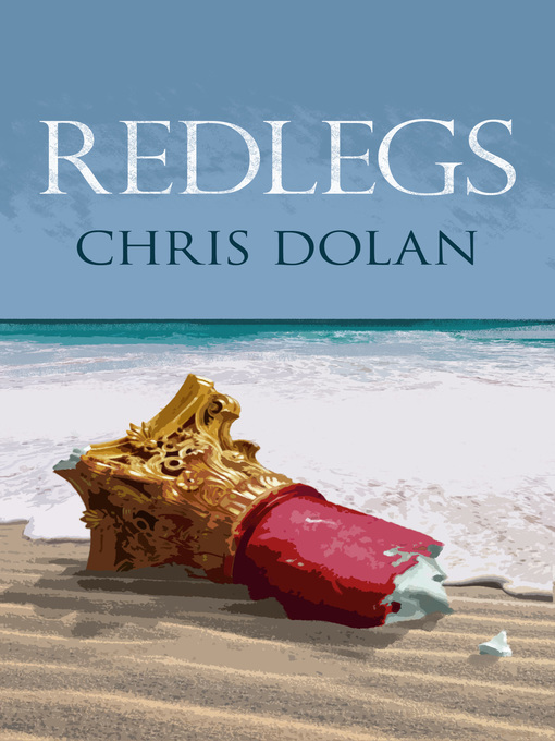 Title details for Redlegs by Chris Dolan - Available