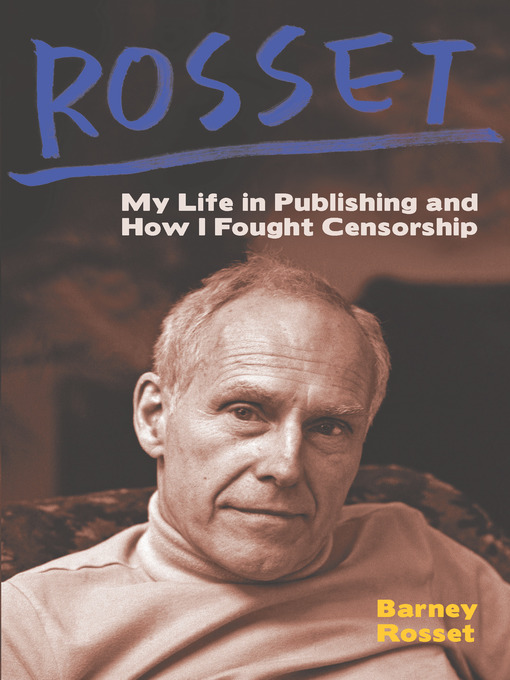 Title details for Rosset by Barney Rosset - Available