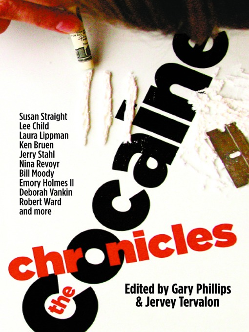 Title details for The Cocaine Chronicles by Gary Phillips - Available