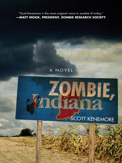 Title details for Zombie, Indiana by Scott Kenemore - Available
