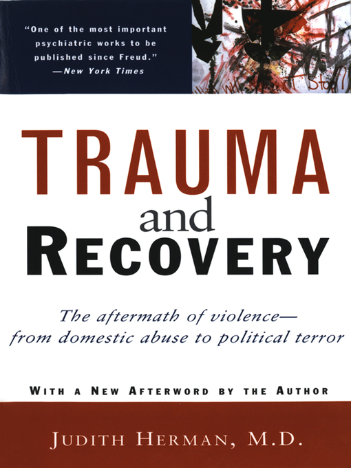 Title details for Trauma and Recovery by Judith L. Herman - Available