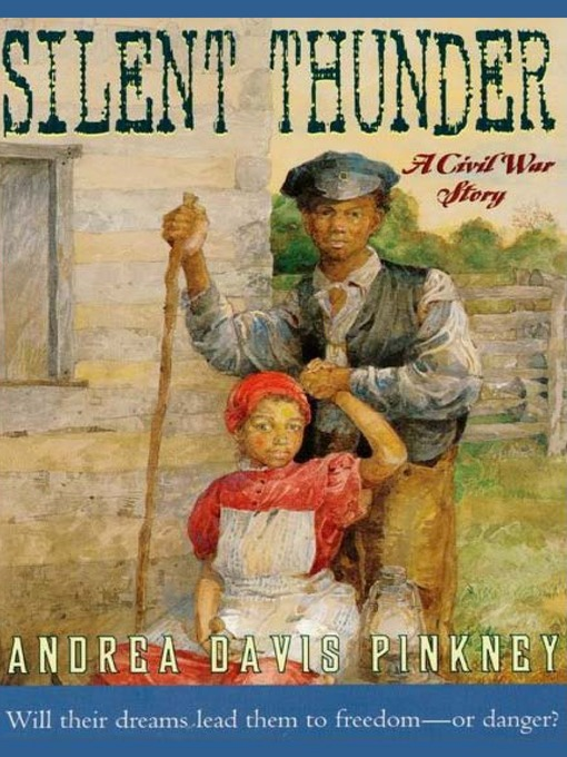 Title details for Silent Thunder by Andrea Pinkney - Available
