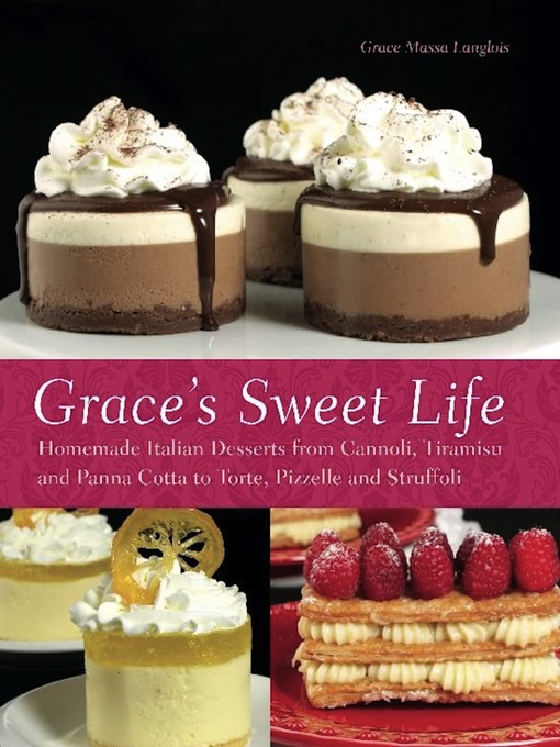 Title details for Grace's Sweet Life by Grace Massa-Langlois - Wait list