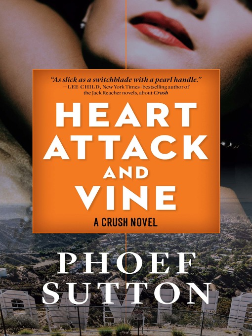 Title details for Heart Attack and Vine by Phoef Sutton - Wait list