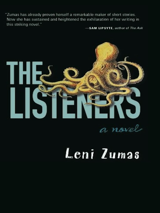 Title details for The Listeners by Leni Zumas - Available